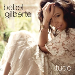 Bebel Gilberto - Tudo (2014) [Official Digital Download 24bit/96kHz]