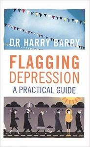 Flagging Depression: A Practical Guide (Repost)