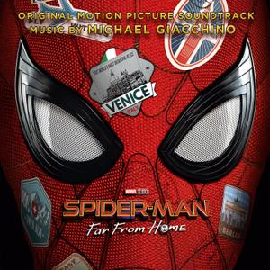 Michael Giacchino - Spider-Man: Far from Home (Original Motion Picture Soundtrack) (2019)