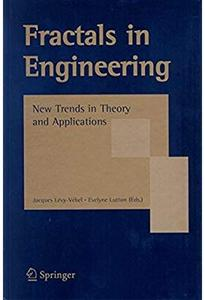 Fractals in Engineering: New Trends in Theory and Applications