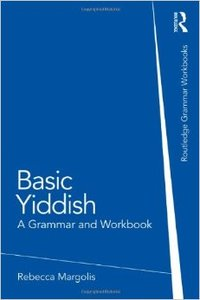 Basic Yiddish: A Grammar and Workbook (Repost)