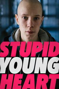 Stupid Young Heart (2019)