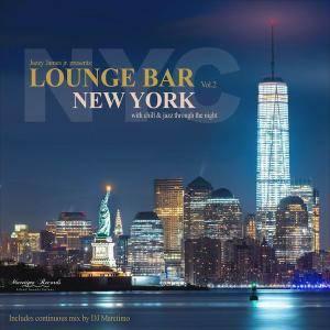 V.A. - Lounge Bar New York Vol. 2 (2018)