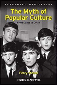 The Myth of Popular Culture: From Dante to Dylan (Repost)