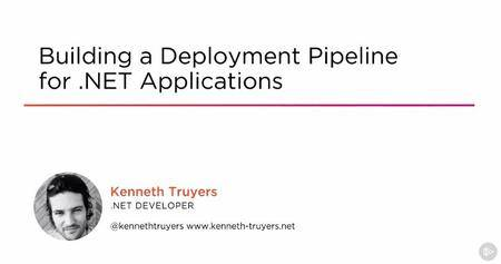 Building a Deployment Pipeline for .NET Applications