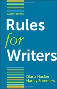 Rules for Writers with Writing about Literature, 7th Edition (repost)