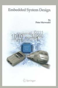 Embedded System Design, 2nd Edition, 2006
