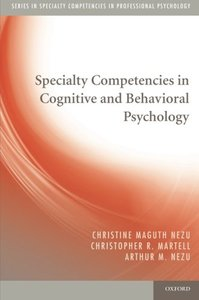 Specialty Competencies in Cognitive and Behavioral Psychology