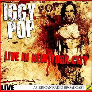 Iggy Pop - Iggy Pop Live New York (2019)