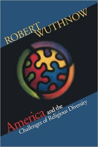 America and the Challenges of Religious Diversity (repost)