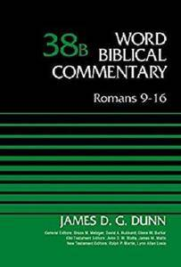 Romans 9-16, Volume 38B (Word Biblical Commentary) [Kindle Edition]