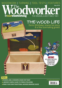 The Woodworker & Woodturner - May 2019