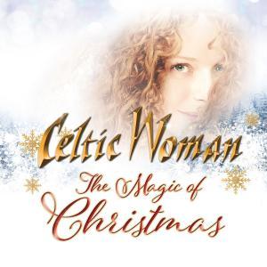 Celtic Woman - The Magic Of Christmas (International Version) (2019)