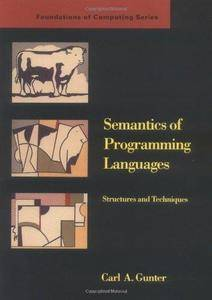 Semantics of Programming Languages: Structures and Techniques (Repost)