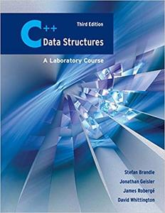 C++ Data Structures: A Laboratory Course, 3 ed