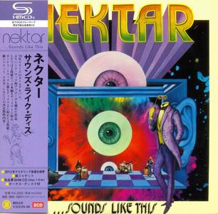 Nektar - ...Sounds Like This (1973) [2CD Japanese Edition] (Repost)