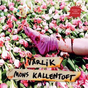 «Vårlik» by Mons Kallentoft