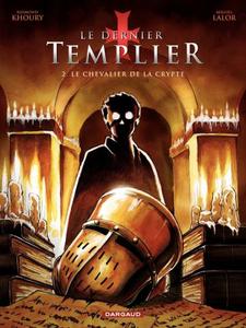 Le Dernier Templier (Saison 1) - Tome 2 - Chevalier de la crypte