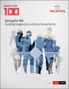 The Economist (Intelligence Unit) - Saving for 100, Funding longevity in a time of uncertainty (2020)