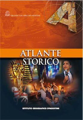 Atlante Storico - Istituto Geografico De Agostini (2011)