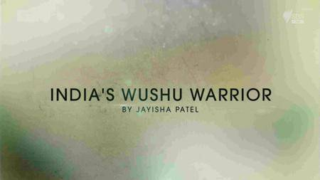 SBS - Dateline: India's Wushu Warrior (2017)