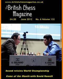 British Chess Magazine • Volume 132 • June 2012
