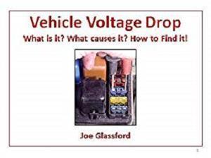 Vehicle Voltage Drop , Understanding, Diagnosing, Troubleshooting