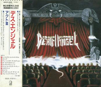 Death Angel - Act III (1990) {Geffen/Warner-Pioneer Japan}