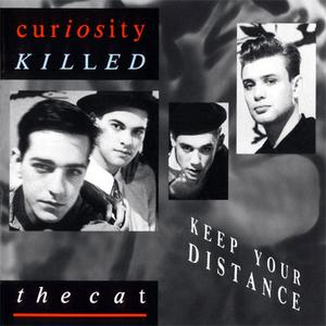 Curiosity Killed The Cat - Keep Your Distance (1987) {Mercury West Germany}