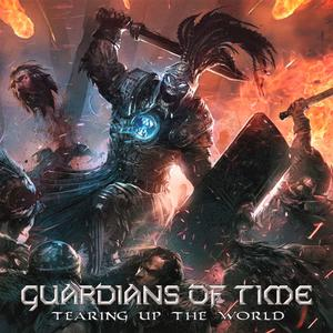 Guardians Of Time - Tearing Up The World (2018) Digipak