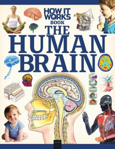 How It Works The Human Brain – 30 June 2020