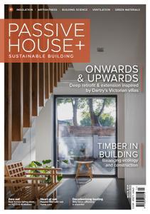 Passive House+ - Issue 39 2021 (Irish Edition)
