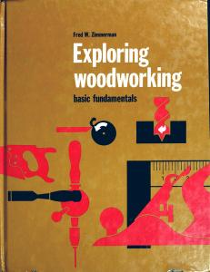 Exploring woodworking: Basic fundamentals