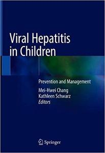 Viral Hepatitis in Children: Prevention and Management