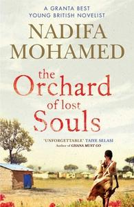 «The Orchard of Lost Souls» by Nadifa Mohamed