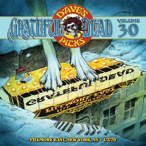 Grateful Dead - Dave's Picks Volume 30: Fillmore East, New York, New York 1/02/1970 (2019)