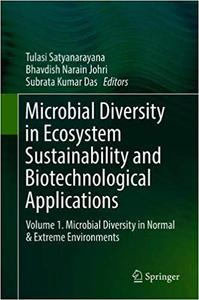Microbial Diversity in Ecosystem Sustainability and Biotechnological Applications: Volume 1. Microbial Diversity in Norm