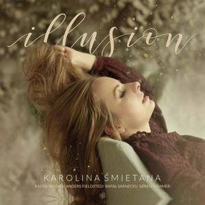 Karolina Smietana - Illusion (2017)