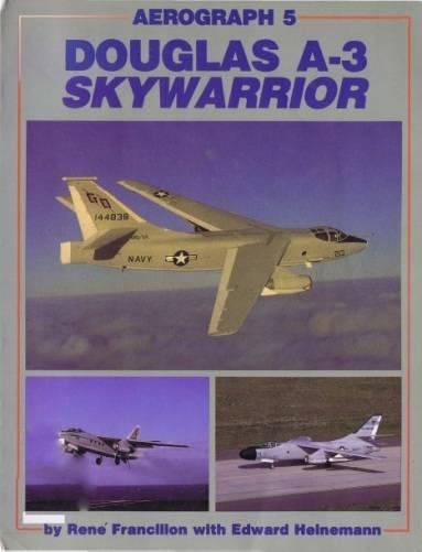 Douglas A-3 Skywarrior (Aerofax Aerograph 5) (Repost)