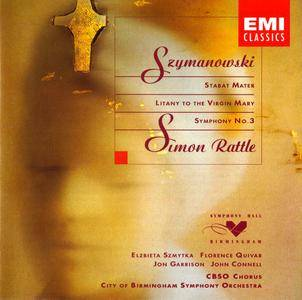 Simon Rattle - Karol Szymanowski: Stabat Mater; Litany to the Virgin Mary; Symphony No. 3 (1994) [Re-Up]