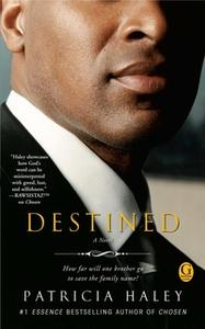 «Destined» by Patricia Haley