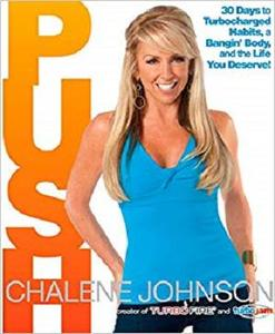 PUSH: 30 Days to Turbocharged Habits, a Bangin' Body, and the Life You Deserve! [Repost]