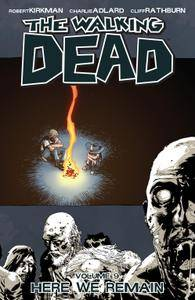 The Walking Dead Vol 09 - Here We Remain 2009