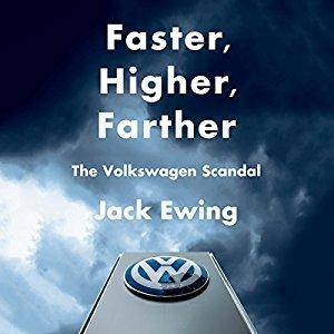 Faster, Higher, Farther: The Volkswagen Scandal [Audiobook]