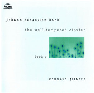 Kenneth Gilbert - Johann Sebastian Bach: The Well-Tempered Clavier, Book I (1984) 2CD [Reissue 2003] Re-Up