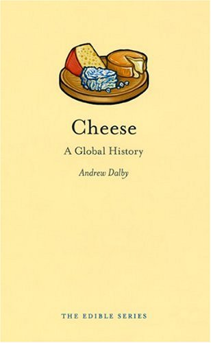 Cheese: A Global History (repost)