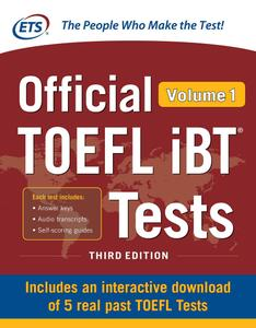Official TOEFL iBT Tests Volume 1, 3rd Edition