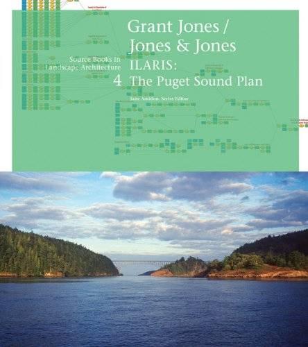 Grant Jones / Jones & Jones: ILARIS: The Puget Sound Plan