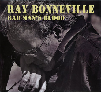 Ray Bonneville - Bad Man's Blood (2011) [Re-Up]