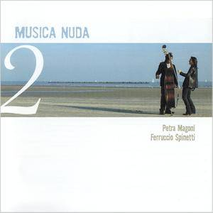 Musica Nuda (Petra Magoni and Ferruccio Spinetti) - Musica Nuda 2 (2006) 2CDs [Re-Up]